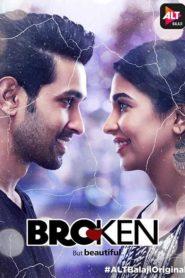Broken But Beautiful download full webseries