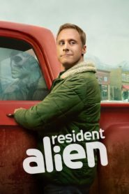 Resident Alien TV Show Full Watch | Where to stream? | Download | O2tvseries