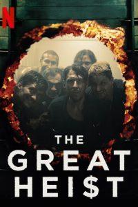 The Great Heist: Season 1